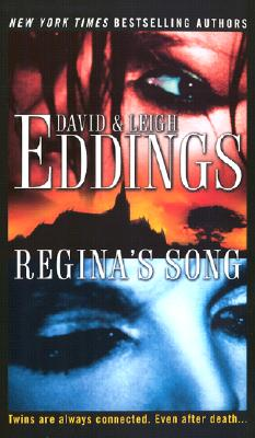Regina's Song By Eddings, David/ Eddings, Leigh