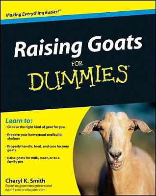 Raising Goats for Dummies By Smith, Cheryl K.